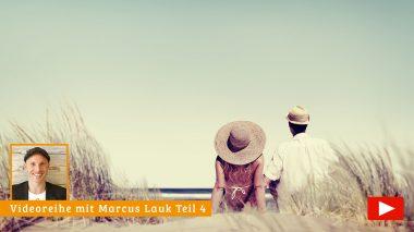 Marcus Lauk Videoreihe Teil 4