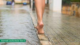Barfuß laufen ist gesünder als Joggen