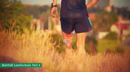Barfußlaufen - So funktioniert es