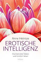 Erotische Intelligenz von Anne Heintze
